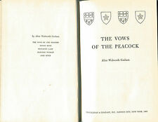 ALICE WALWORTH GRAHAM The Vows of the Peacock Vintage HB 1955