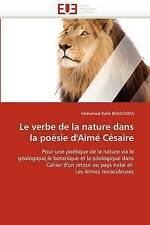 Le verbe de la nature dans la poésie d'Aimé Césaire: Pour une poétique de la nat