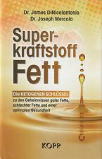 SUPERKRAFTSTOFF FETT - Dr. James DiNicolantonio & Joseph Mercola BUCH - NEU