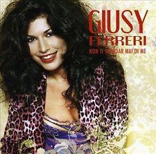 GIUSY FERRERI - Non Ti Scordar Mai Di Me (CD 2008)