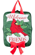 """Holly Berry Cardinal Holiday Door Hanger Welcome Friends 14.25"""" x 17.75"""""""