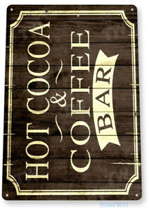 TIN SIGN Hot Cocoa Coffee Rustic Coffee Shop Bar Metal Sign Decor Kitchen C006