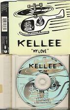 Kellee-My Love 6 trk Maxi CD 1995