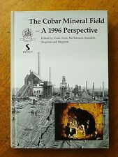 The Cobar Mineral Field - a 1996 Perspective (Hardback, 1996)