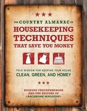 The Country Almanac of Housekeeping Techniques That Save You Money: Folk Wisdom