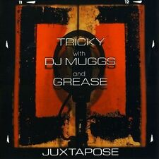 Juxtapose by Tricky DJ MUGGS Grease (Electronic) (CD)