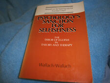 BooK Psychology's Sanction for Selfishness The Error of Egoism in Theory PB 1983