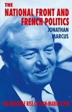 The National Front and French Politics: The Res... by Marcus, Jonathan Paperback