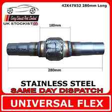 Universal Exhaust Flex Pipe Stainless Steel Flexi 42 IDx47 IDx52 ID 280mm Long