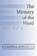 The Ministry of the Word: ~ Morgan, G. Campbell