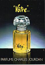 PUBLICITE  ADVERTISING  1980   CHARLES JOURDAN   parfum  VOTRE