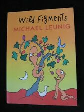 Wild Figments - Michael Leunig