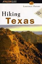 Hiking Texas by Laurence E. Parent