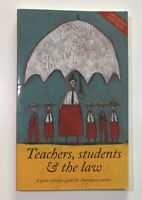TEACHERS, STUDENTS & THE LAW A Quick Reference Guide For Australian Teachers