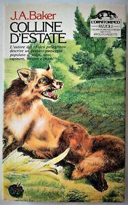"""COLLINE D'ESTATE - J. A. BAKER  - RIZZOLI """"L'Ornitorinco"""" 1983"""