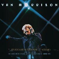 VAN MORRISON - ..IT'S TOO LATE TO STOP NOW...VOL.1  2 CD NEU