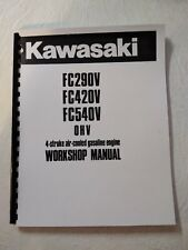 Kawasaki Engine Service Workshop Manual FC290V FC420V FC540V - Printed & Bound