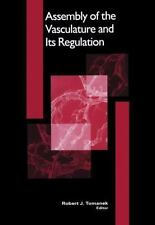 Assembly of the Vasculature and Its Regulation (2012, Paperback)