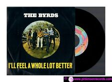"THE BYRDS I FEEL A WHOLE LOT BETTER + ALL I REALLY WANT TO DO 1999 7""45 RPM RE"