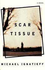 Scar Tissue: A Novel