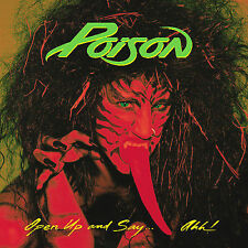 NEW - Open Up and Say Ahh by Poison