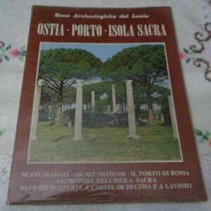 ZONE ARCHEOLOGICHE DEL LAZIO OSTIA-PORTO-ISOLA SACRA VOLUME III BONECHI 1975