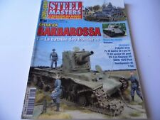 STEEL MASTERS HORS-SERIE ISSUE 28  - BARBAROSSA  MILITARY/ WARGAMING MAGAZINE
