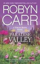 A Virgin River Novel: Paradise Valley 7 by Robyn Carr (2014, Paperback)