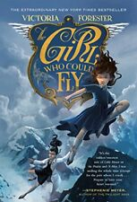 NEW - The Girl Who Could Fly by Forester, Victoria