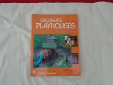 CHILDRENS  PLAYHOUSES  PLANS AND IDEAS