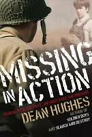 Missing in Action - Paperback By Hughes, Dean - GOOD