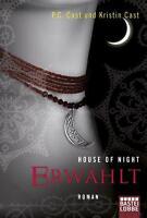 House of Night 03: Erwählt von P. C. Cast Kristin Cast (2011, Taschenbuch) #s