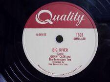 ROCK 78 JOHNNY CASH BIG RIVER/ballad teeneage queen - grateful dead favorite VG+