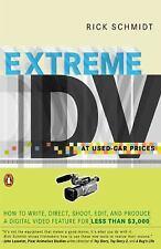 Extreme DV at Used-Car Prices Rick Schmidt Paperback