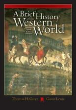 A Brief History of the Western World by Thomas H. Greer and Gavin Lewis...