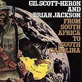 GIL SCOTT-HERON/BRIAN JACKSON - FROM SOUTH AFRICA TO SOUTH CAROLINA (NEW CD)