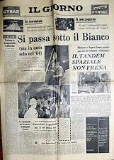 IL GIORNO N°181/ 15/AGO/1962 * Si passa sotto il Bianco (ma in auto solo nel 64)