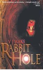NEW Rabbit Hole by V.J. Waks