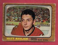 1966-67 OPC  # 58 CHICAGO HAWKS MATT RAVLICH  CARD