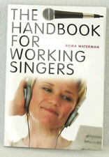 Brand New! HANDBOOK FOR WORKING SINGERS Instruction Guide book by Roma Waterman