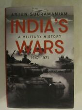 India's Wars : A Military History, 1947-1971 by Arjun Subramaniam  2017, HC