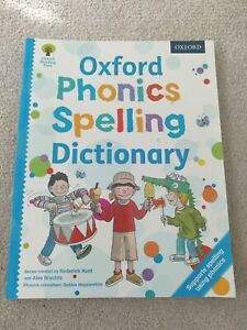 Oxford Phonics Spelling Dictionary (Oxford Reading Tree) By Roderick Hunt, Debb