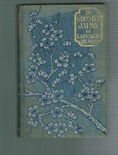 In Ghostly Japan by Lafcadio Hearn ( 1899, Hardcover 1st Edition)