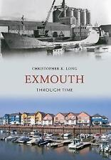 Exmouth Through Time, Acceptable, Long, Christopher K., Book