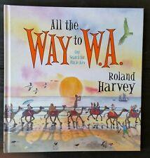 ROLAND HARVEY ~ ALL WAY TO W.A.  Lge HC