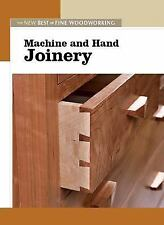 New Best of Fine Woodworking: Machine and Hand Joinery (2006, Paperback)