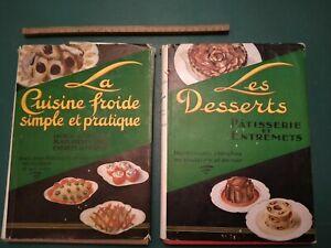 Les desserts & la cuisine froide. H-P Pellaprat. 2 livres. 1947