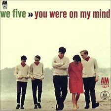 "7"" We Five 5 you Were On My Mind Ian & Sylvia B/W Small World a&m 45rpm USA 1965"