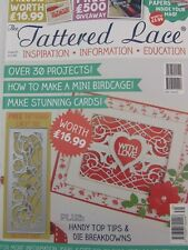 The Tattered Lace Magazine Issue #31 w/Free Die--Delicate Gate