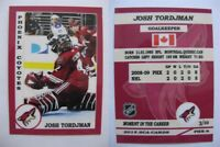 2015 SCA Josh Tordjman Phoenix Coyotes goalie never issued produced #d/10 rare